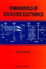 Fundamentals of Solid State Electronics by Sah, C. T., Sah, Chin-Tang, Sah, Chi