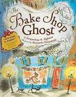 The Bake Shop Ghost by Jacqueline Ogburn (Paperback, 2005)