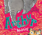 Arthur and the Meanies by Jan Fearnley (Paperback, 2010)