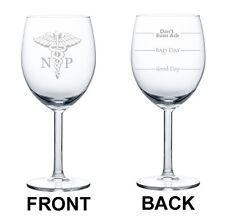 Wine Glass Goblet 10oz 2 Sided NP Nurse Practitioner Caduceus