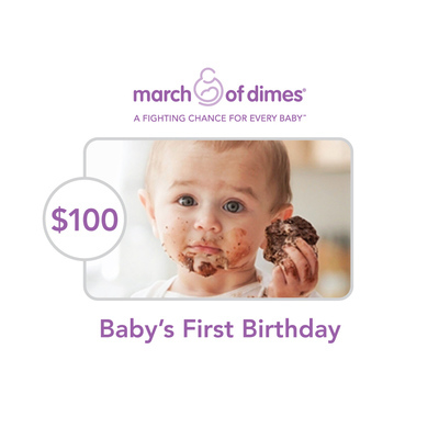 March of Dimes $100 Baby's First Birthday Symbolic Charitable Donation