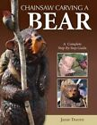 Chainsaw Carving a Bear by Jamie Doeren (Paperback / softback, 2012)