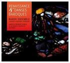 Renaissance Et Danses Baroques von Barok Ensemble,Luanda Siqueira (2014)
