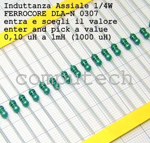 Induttanza assiale 1//4W serie 0307 a scelta tra 49 valori da 0,10uH a 1mH 5pezzi
