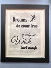 Peter Pan Dreams Do Come True If Only Wish.. gift Antique Dictionary Page Art 10