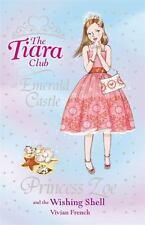 Princess Zoe and the Wishing Shell (The Tiara Club)