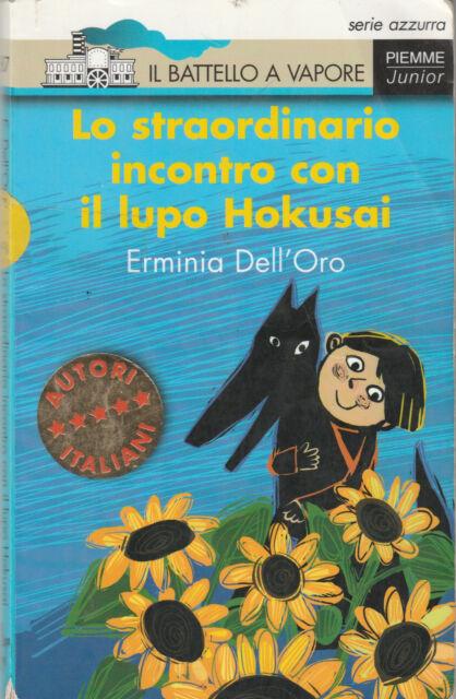 LO STRAORDINARIO INCONTRO CON IL LUPO HOKUSAI - E.Dell'Oro- BATTELLO A VAPORE #
