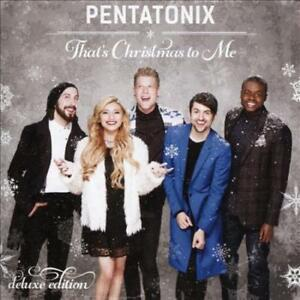 Pentatonix Thats Christmas To Me.Details About Pentatonix That S Christmas To Me Deluxe Edition New Cd