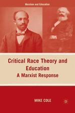 Marxism and Education: Critical Race Theory and Education : A Marxist...