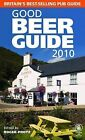 Good Beer Guide: 2010 by CAMRA Books (Paperback, 2009)