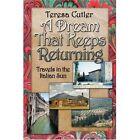 a Dream That Keeps Returning 9781424190317 America Star Books 2007 Paperback