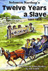 Twelve Years a Slave: 1841-1853 by Solomon Northrup (Paperback, 1998)