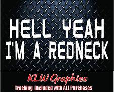 Hell Yeah im a redneck * Vinyl Decal Sticker Truck Diesel Country 4x4 2500 1500