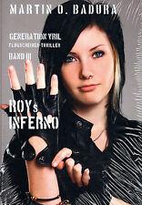 GENERATION VRIL BAND 3 - Roys Inferno - Flugscheiben Thriller BUCH