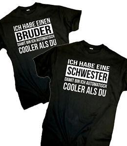 Fun T Shirt Bruder Schwester Cooler Als Du Lustige Spruche Spass Geschenk Familie Ebay