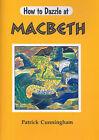 Macbeth by Patrick Cunningham (Paperback, 2005)