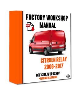 Official Workshop Manual Service Repair Citroen Relay 2006 2017 7625694556034 Ebay