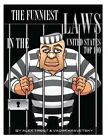 The Funniest Laws in the United States: Top 100 by Alex Trost, Vadim Kravetsky (Paperback / softback, 2013)