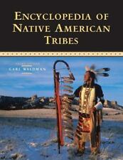 Facts on File Library of American History: Encyclopedia of Native American Tribes by Carl Waldman (2006, Paperback, Revised)