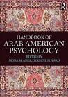 Handbook of Arab American Psychology by Taylor & Francis Ltd (Paperback, 2015)