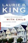With Child by Laurie R King (Paperback / softback, 2014)