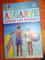 Rolf Osang - Algarve : Urlaub mit Kindern