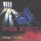 Distant Runner by Bruce Mishkit (CD, Aug-2003, Deva Records)
