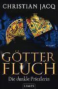 Götterfluch - Die dunkle Priesterin von Christian Jacq (2009, Taschenbuch)