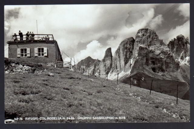 TRENTO CARTOLINA RIFUGIO COL RODELLA GRUPPO SASSOLUNGO FP VG 1955 - GHEDINA