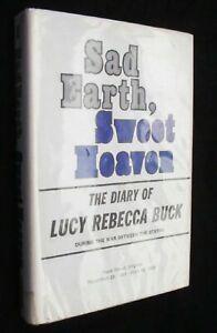Sad Earth Sweet Heaven Civil War Diary Lucy Rebecca Buck Virginia 1st #66/2000