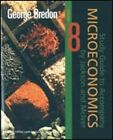 Study Guide to Accompany Microeconomics by Jackson and McIver by George Bredon (Book, 2008)
