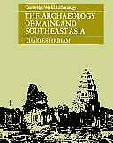 Archaeology-of-Mainland-Southeast-Asia-From-10-000-B-C-to-the-Fall-of-Angkor