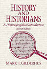 History and Historians by Mark T. Gilderhus (Paperback, 2009)