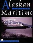 Alaskan Maritime by Jim Gibbs (Paperback, 1999)