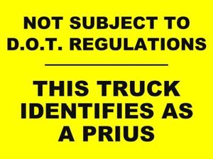 Details About Truck Identifies As A Prius Decal Sticker Peterbuilt Volvo Mack Kenworth Dot
