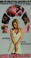 Men Cry Bullets Jeri Ryan Leo Films (2000 Vhs)
