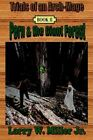 Trials of an Arch-mage Book II - Pern and The Giant Forest 9780595302291