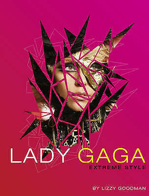 1 of 1 - Lady GaGa: Extreme Style by Amy Odell, Lizzy Goodman (Paperback, 2010)
