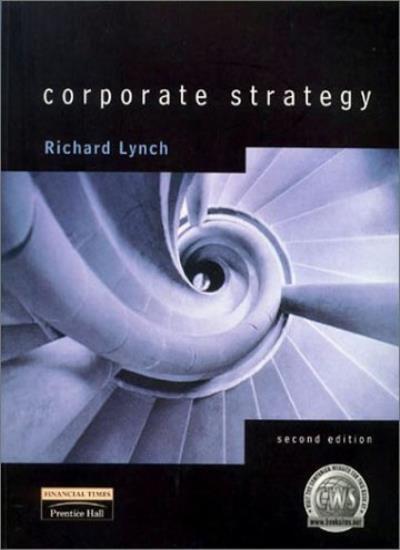 Corporate Strategy,Richard Lynch- 9780273643036