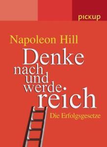 Denke nach und werde reich von Napoleon Hill (2005, Taschenbuch)