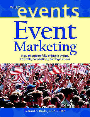 Event Marketing: How to Successfully Promote Events, Festivals,-ExLibrary