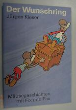 FIX e fax = il desiderio Anello ~ Jürgen Kieser/casa editrice giovane mondo 1989 topi storia