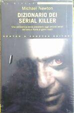 Dizionario dei Serial Killer - Michael Newton - 2005, 1°edizione