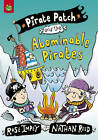 Pirate Patch and the Abominable Pirates by Rose Impey (Paperback, 2009)