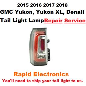 2015-2016-2017-2018-GMC-Yukon-Yukon-XL-Denali-Tail-Light-Lamp-Repair-Service