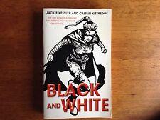 SIGNED Black and White by Jackie Kessler & Caitlin Kittredge 1st/1st (VG)