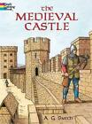 The Medieval Castle von A. G. Smith und Coloring Books (2002, Taschenbuch)
