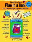 Plan in a Can! 4th & 5th Grades  : Full Day Emergency Lesson Plans: Fall & Winter Theme by Eve Drueke Msed (Paperback / softback, 2015)