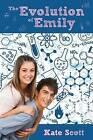 The Evolution of Emily by Kate Scott (Paperback / softback, 2014)