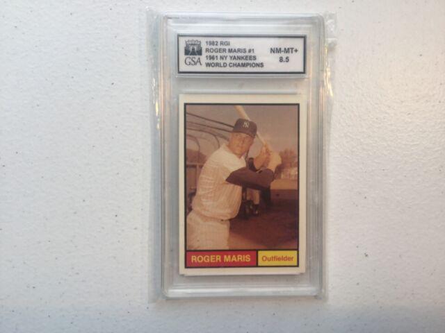 Renata Galasso 1982 RGI Roger Maris GSA Graded 8.5 Serial 20601 Card 1 Yankees